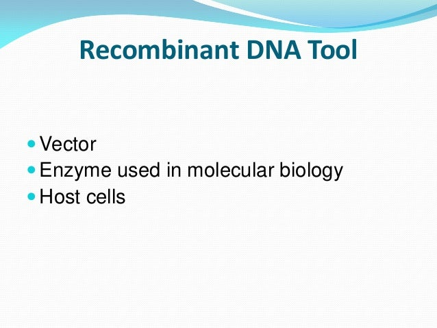 application of recombinant dna technology in plants