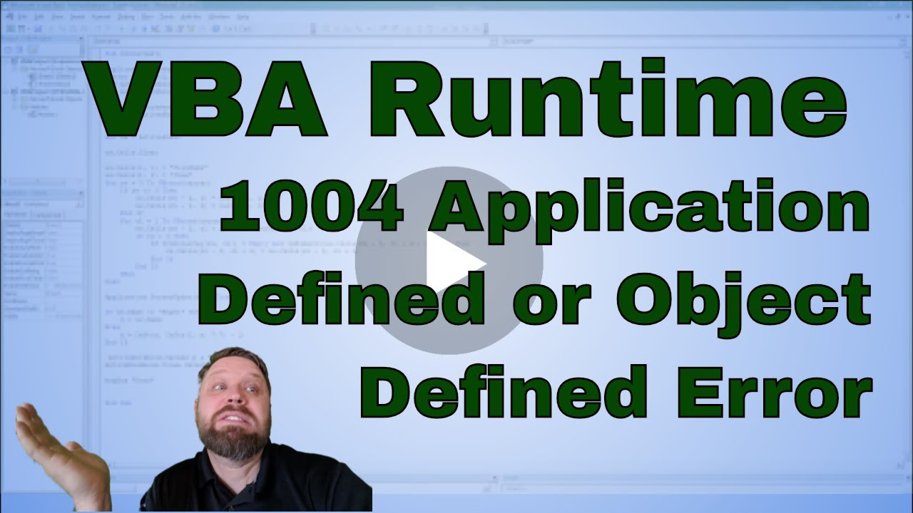 excel 2007 vba run-time error 1004 application-defined or object-defined error
