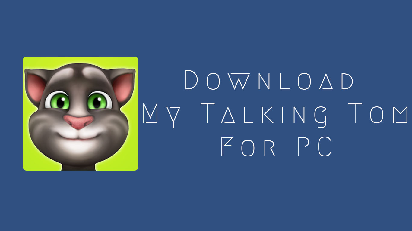 download talking tom application for android
