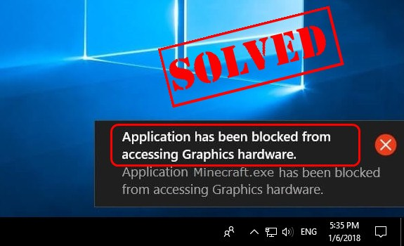 application firefox has been blocked from accessing graphics hardware
